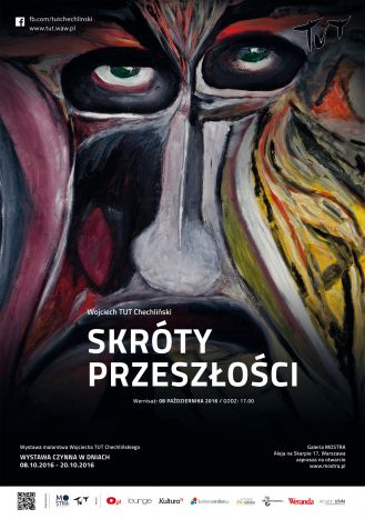 """Skróty przeszłości. Wystawa malarstwa Wojciecha """"Tut"""" Chechlińskiego"""