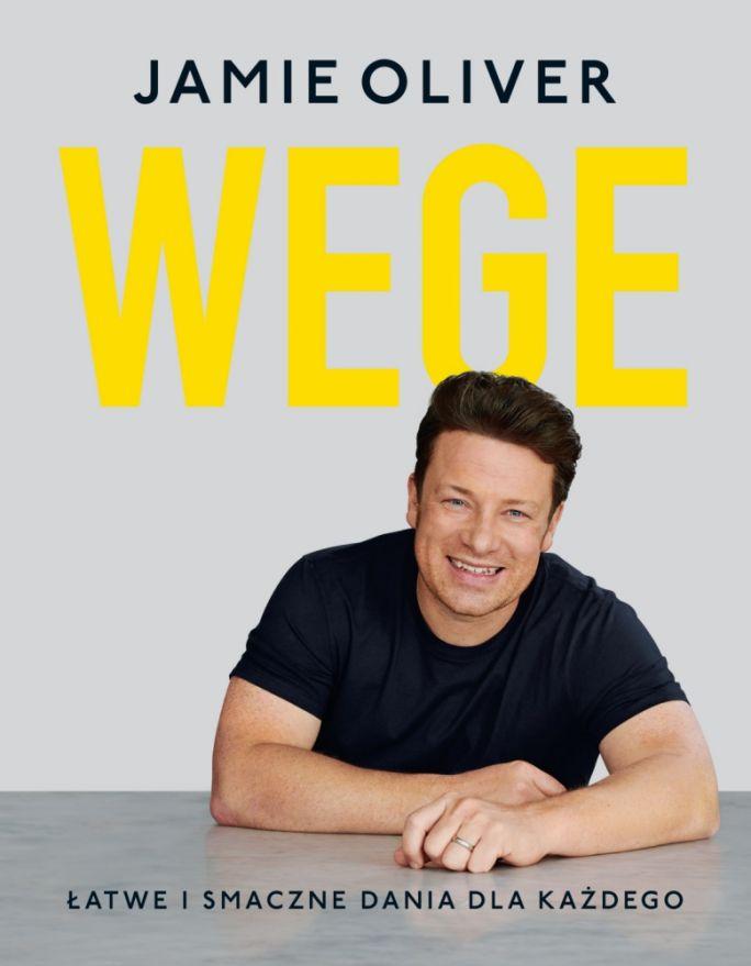 Jamie Oliver Wege Latwe i smaczne dania dla kazdego