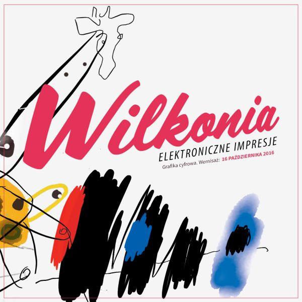 Elektroniczne Impresje Wilkonia. Wystawa grafiki cyfrowej Józefa Wilkonia w Limited Edition